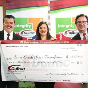 DuTrac Community Credit Union Gifts $1.3 Million to Iowa Credit Union Foundation
